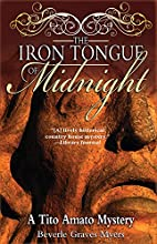 The Iron Tongue of Midnight by Beverle…