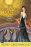 Greenwood, Kerry: The Green Mill Murder