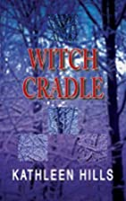 Witch Cradle by Kathleen Hills