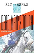 Dead Man's Touch (Steve Cline Mysteries) by…