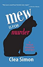 Mew is for Murder by Clea Simon