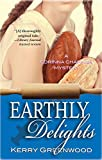 Greenwood, Kerry: Earthly Delights: A Corinna Chapman Mystery (Corinna Chapman Mysteries)