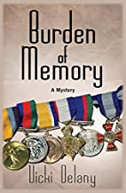 Burden of Memory by Vicki Delany