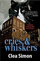 Cries and Whiskers by Clea Simon