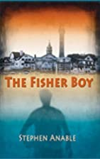 The Fisher Boy by Stephen Anable