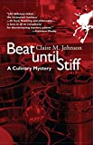 Johnson, Claire M.: Beat Until Stiff