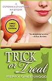 Greenwood, Kerry: Trick or Treat: A Corinna Chapman Mystery (Corinna Chapman Mysteries)