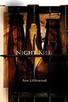 Night Kill by Ann Littlewood