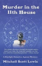 Murder in the 11th House: A Starlight…