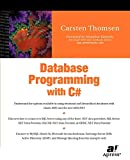 Thomsen, Carsten: Database Programming With C#