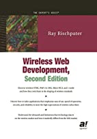 Wireless Web Development, Second Edition by…