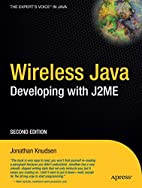 Wireless Java: Developing with J2ME, Second…