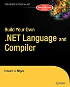 Build Your Own .NET Language and Compiler by…