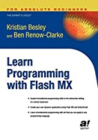 Learn Programming with Flash MX by Kristian…
