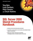 SQL Server 2000 Stored Procedures Handbook…