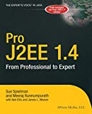 Sue Spielman: Pro J2EE 1.4: From Professional to Expert