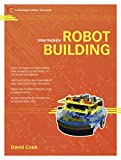 Cook, David: Intermediate Robot Building