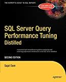Sajal Dam: SQL Server Query Performance Tuning Distilled