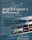 Grannell, Craig: Web Designer's Reference: An Integrated Approach To Web Design With Xhtml And Css