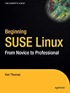 Beginning SUSE Linux: From Novice to…