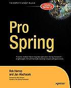Pro Spring by Rob Harrop