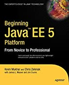 Beginning Java EE 5: From Novice to…