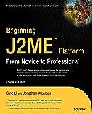 Li, Sing: Beginning J2ME: From Novice to Professional