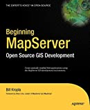 Kropla, Bill: Beginning MapServer: Open Source GIS Development