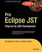 Pro Eclipse JST: Plug-ins for J2EE…