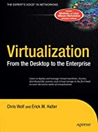 Virtualization: From the Desktop to the…