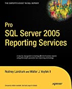 Pro SQL Server 2005 Reporting Services by…