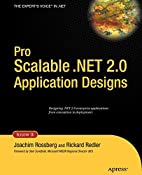 Pro Scalable .NET 2.0 Application Designs by…
