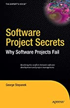 Software Project Secrets: Why Software…