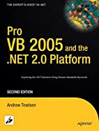 Pro VB 2005 and the .NET 2.0 Platform,…