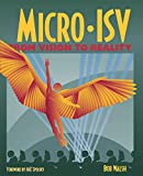 Walsh, Bob: Micro-ISV : From Vision to Reality