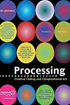 Processing: Creative Coding and…