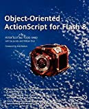 Yard, Todd: Object-oriented Actionscript for Flash 8