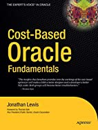Cost-Based Oracle Fundamentals by Jonathan…