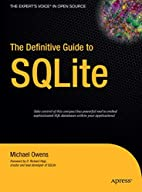The Definitive Guide to SQLite by Michael…