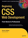 Simon Collison: Beginning CSS Web Development: From Novice to Professional