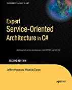 Expert Service-Oriented Architecture in C#…