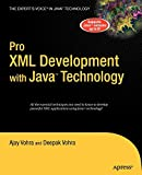 Vohra, Ajay: Pro XML Development with Java Technology
