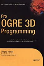 Pro OGRE 3D Programming (Pro) by Gregory…