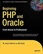 Beginning PHP and Oracle: From Novice to…