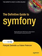 The Definitive Guide to symfony (Definitive…