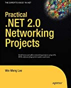 Practical .NET 2.0 Networking Projects by…