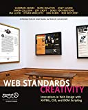 Budd, Andy: Web Standards Creativity: Innovations in Web Design with XHTML, CSS, and DOM Scripting