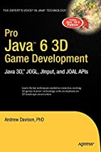 Pro Java 6 3D Game Development: Java 3D,…