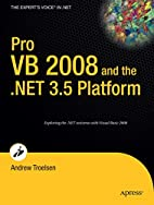 Pro VB 2008 and the .NET 3.5 Platform by…