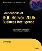 Foundations of SQL Server 2005 Business…